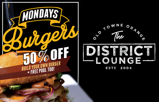 The District Lounge: Build Your Own Burger Mondays