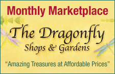 Dragonfly Shops & Gardens Monthly Marketplace