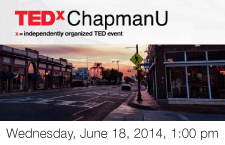 2014 TedXChapmanU at Chapman University