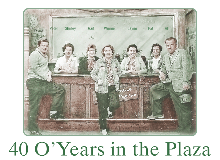 40 O' Years in the Plaza