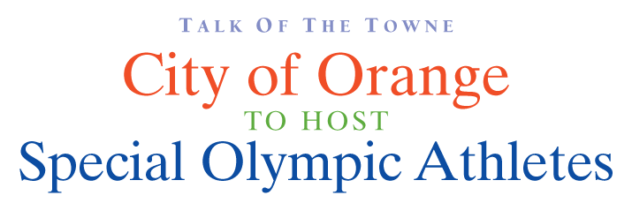 City of Orange to host Special Olympic Athletes